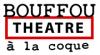Bouffou Théâtre à la Coque