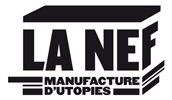 La Nef – Manufacture d'utopies