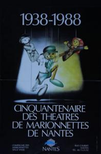 1938-1988 Cinquantenaire des théâtres de marionnettes de Nantes