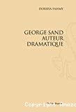 George Sand, auteur dramatique