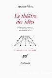 Le théâtre des idées