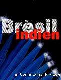 Brésil indien