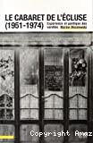 Le cabaret de l'Écluse (1951-1974)