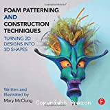 Foam Patterning and Construction Techniques
