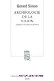 Archéologie de la vision