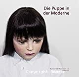 Die Puppe in der Moderne