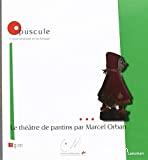 Le théâtre de pantins par Marcel Orban