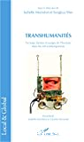 Transhumanités