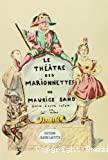 Le Théâtre des marionnettes de Maurice Sand