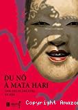 2.000 ans de théâtre en Asie : du Nô à Mata Hari