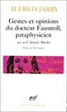 Gestes et opinions du docteur Faustroll, pataphysicien ; suivi de L'amour absolu