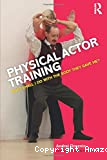 Physical actor training