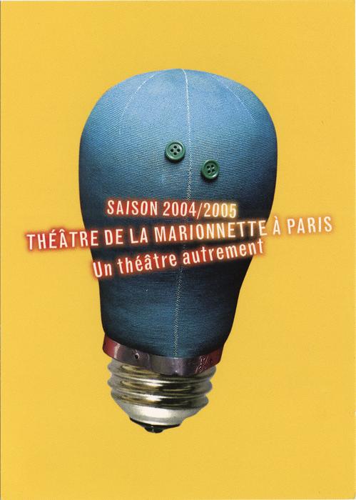 Carte postale présentant l'avant-programme de la 13e saison du Théâtre de la Marionnette à Paris (2004-2005)