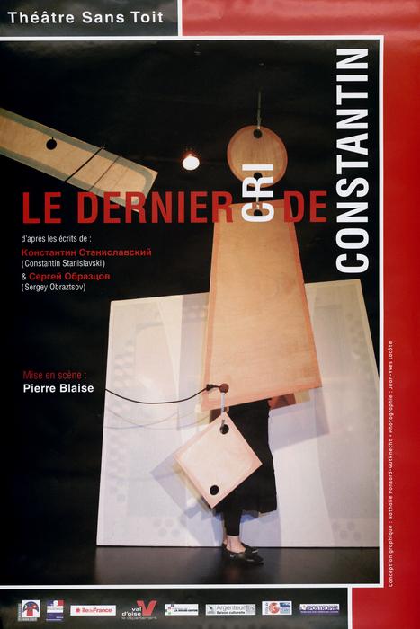 Le Dernier Cri de Constantin, par le Théâtre sans Toit, affiche du spectacle