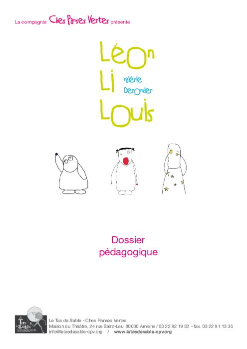 Léon, Li, Louis, dossier pédagogique du spectacle