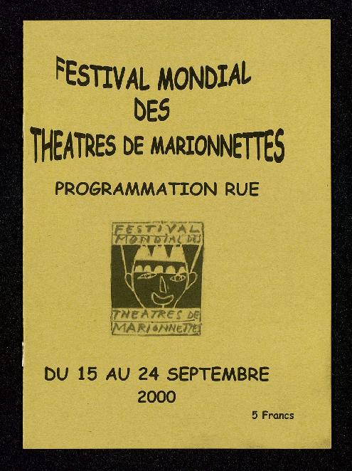 Festival Mondial des Théâtres de Marionnettes, programmation rue du 15 au 24 septembre 2000