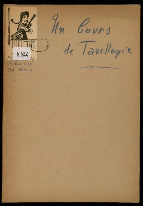 Un cours de Tavellogie