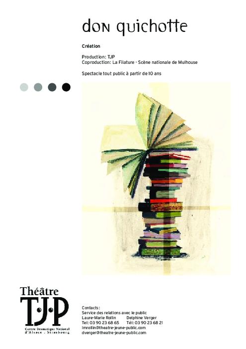 Dossier pédagogique TJP pour Don Quichotte, mise en scène Grégoire Callies
