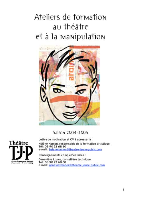 Ateliers de formation au théâtre et à la manipulation, saison 2004-2005