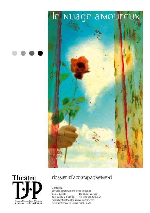 Dossier pédagogique TJP pour le spectacle Le Nuage amoureux, mise en scène Grégoire Callies