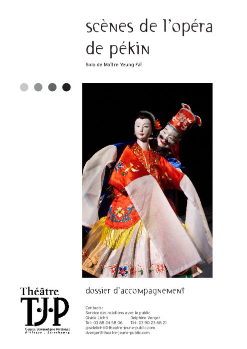 Dossier pédagogique TJP pour le spectacle Scènes de l'opéra de Pékin, solo de Maître Yeung Faï.