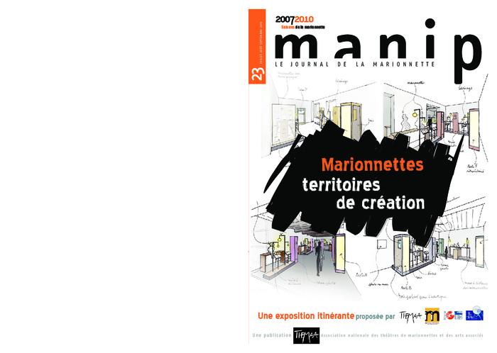 Manip, n°23 - Juillet - août - septembre 2010 - Marionnettes territoires de création