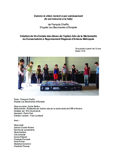 Comme le chien revient à son vomissement, création collective des étudiants de la deuxième année expérimentale de l'option Arts de la Marionnette du CRR d'Amiens (2008/2009), communiqué de presse