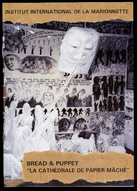 Catalogue de l'exposition spectacle Bread & Puppet La Cathédrale de papier mâché, proposée par l'Institut International de la Marionnette