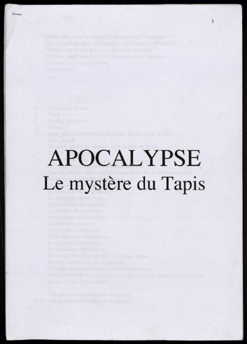 Apocalypse. Le Mystère du tapis, texte annoté du spectacle