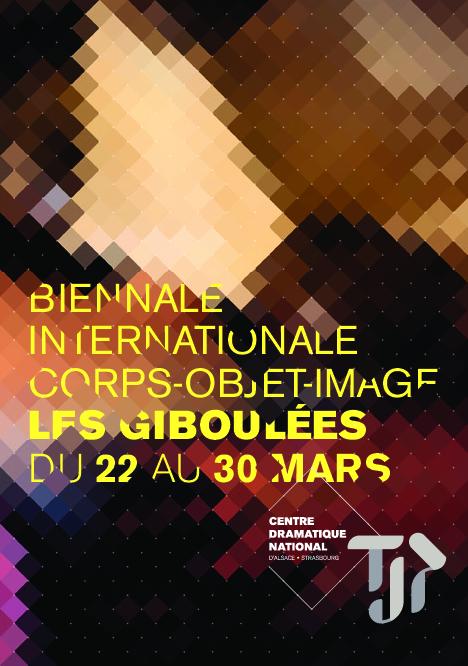 TJP Centre Dramatique National d'Alsace Strasbourg, 24e Giboulées de la Marionnette, programme du TJP.