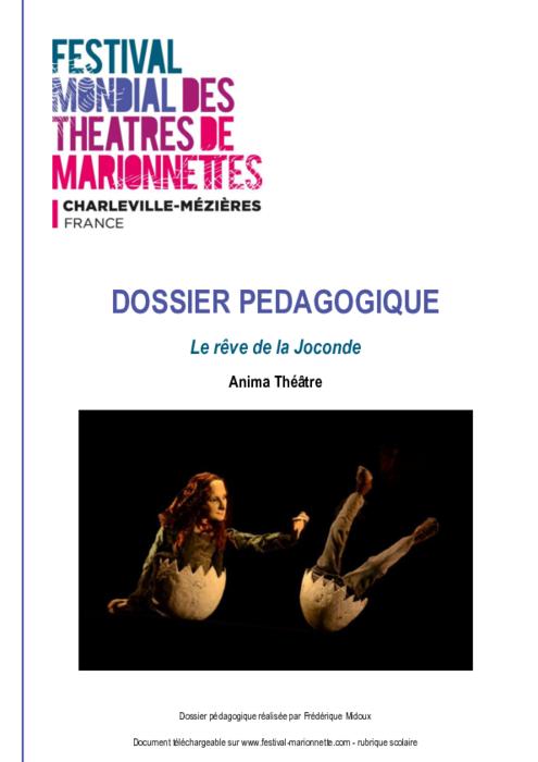Le rêve de la Joconde, par le Anima Théâtre, dossier pédagogique du Festival Mondial des Théâtres de Marionnettes de Charleville-Mézières.