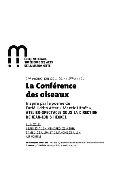 La Conférence des oiseaux, atelier-spectacle de fin de 2e année, dirigé par Jean-Louis Heckel avec la 9° promotion de l'ESNAM, bible du spectacle.