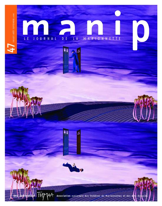 Manip, n°47 - Juillet - août - septembre 2016