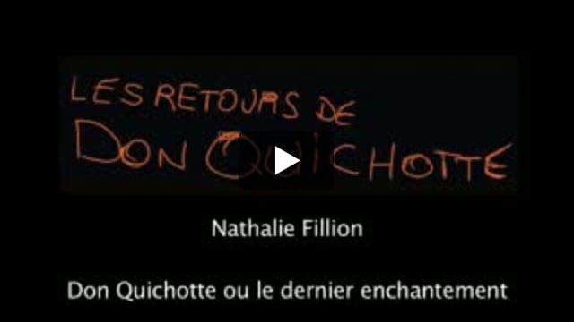 Les Retours de Don Quichotte : Don Quichotte ou le dernier enchantement, écrit par Nathalie Fillion