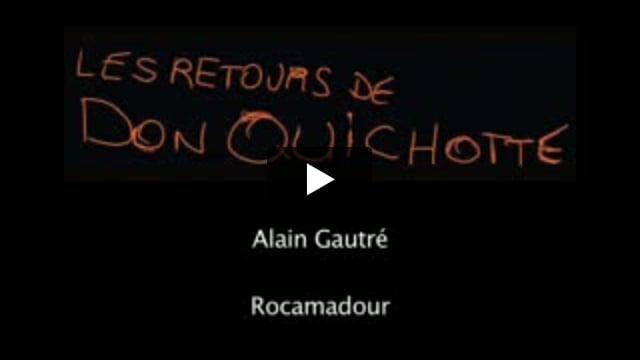 Les Retours de Don Quichotte : Rocamadour, écrit par Alain Gautré