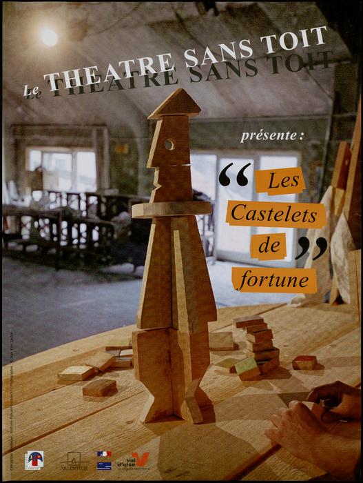 Les Castelets de fortune, par le Théâtre sans Toit, affiche du spectacle